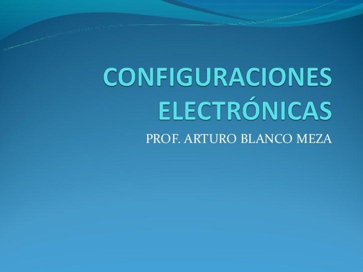 PROF. ARTURO BLANCO MEZA