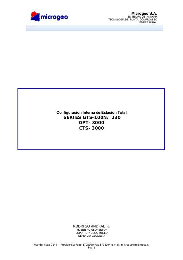 Microgeo S.A. ES TIEMPO DE INNOVAR TECNOLOGÍA DE PUNTA. COMPROMISO EMPRESARIAL Mar del Plata 2147 – Providencia Fono:37289...