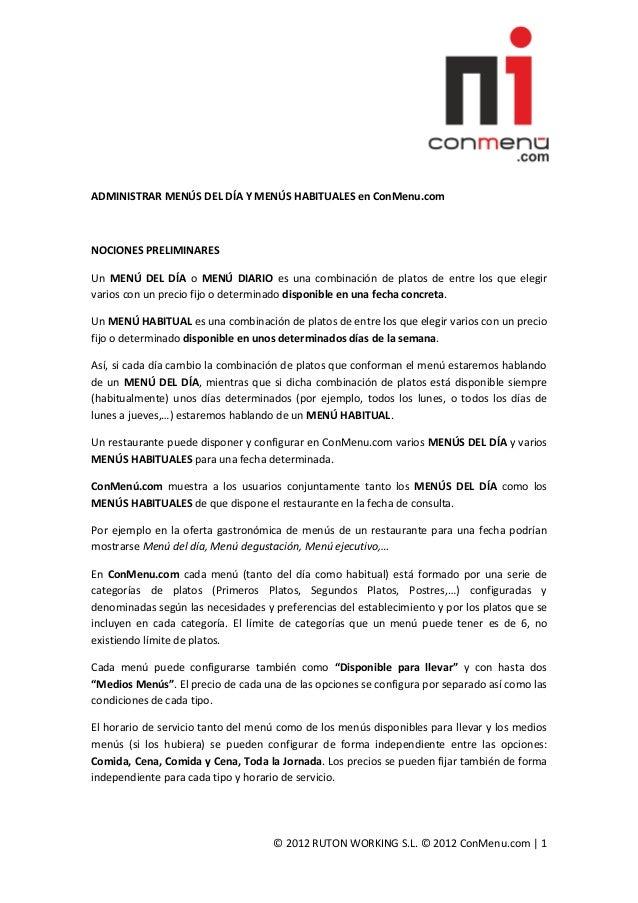 ADMINISTRAR MENÚS DEL DÍA Y MENÚS HABITUALES en ConMenu.comNOCIONES PRELIMINARESUn MENÚ DEL DÍA o MENÚ DIARIO es una combi...