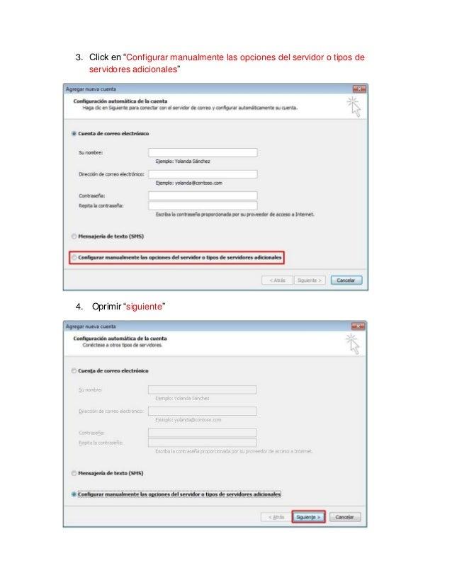 """3. Click en """"Configurar manualmente las opciones del servidor o tipos de   servidores adicionales""""4. Oprimir """"siguiente"""""""
