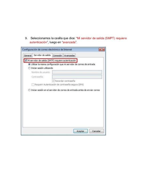 """9. Seleccionamos la casilla que dice: """"Mi servidor de salida (SMPT) requiere   autenticación"""", luego en """"avanzada""""."""