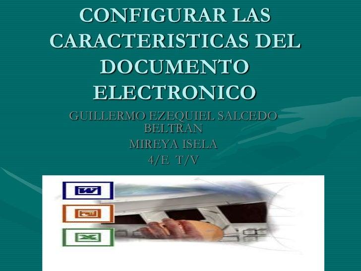 Configurar las caracteristicas del documento electronico