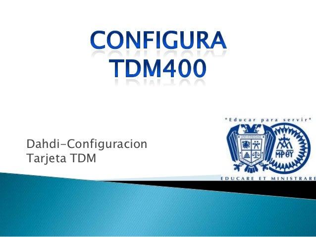 Dahdi-ConfiguracionTarjeta TDM