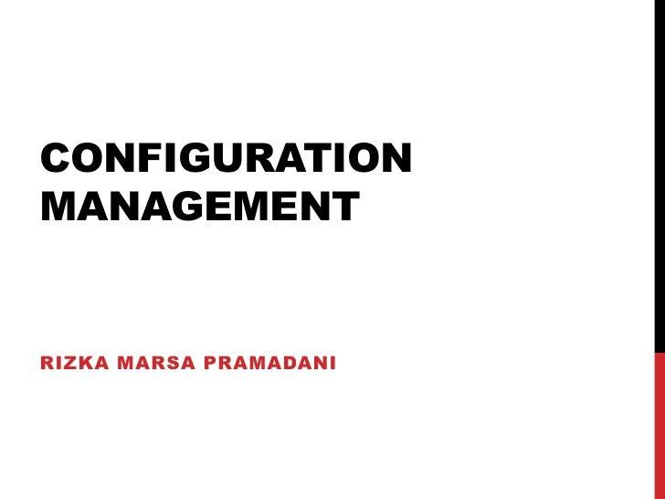 CONFIGURATIONMANAGEMENTRIZKA MARSA PRAMADANI