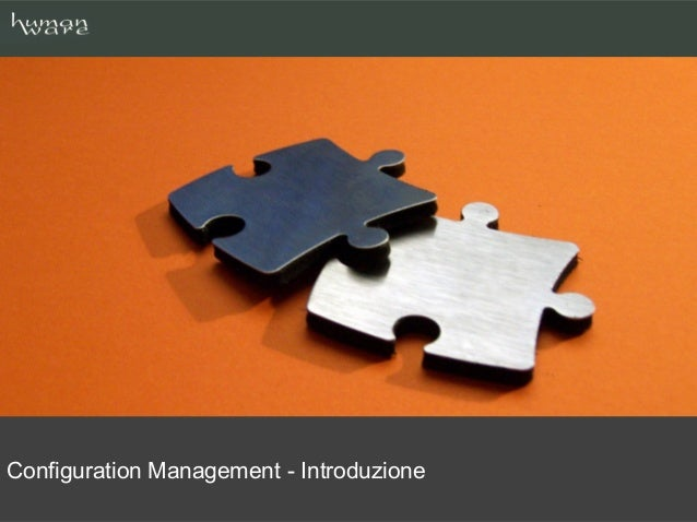 Configuration Management - Introduzione
