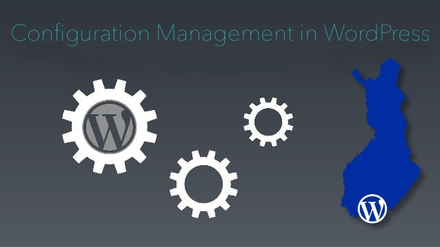 Configuration Management in WordPress