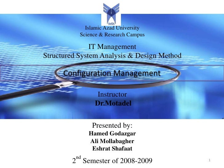 Islamic Azad University            Science & Research Campus                 IT Management Structured System Analysis & De...