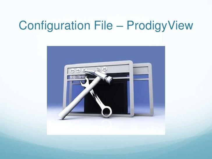 Configuration File – ProdigyView