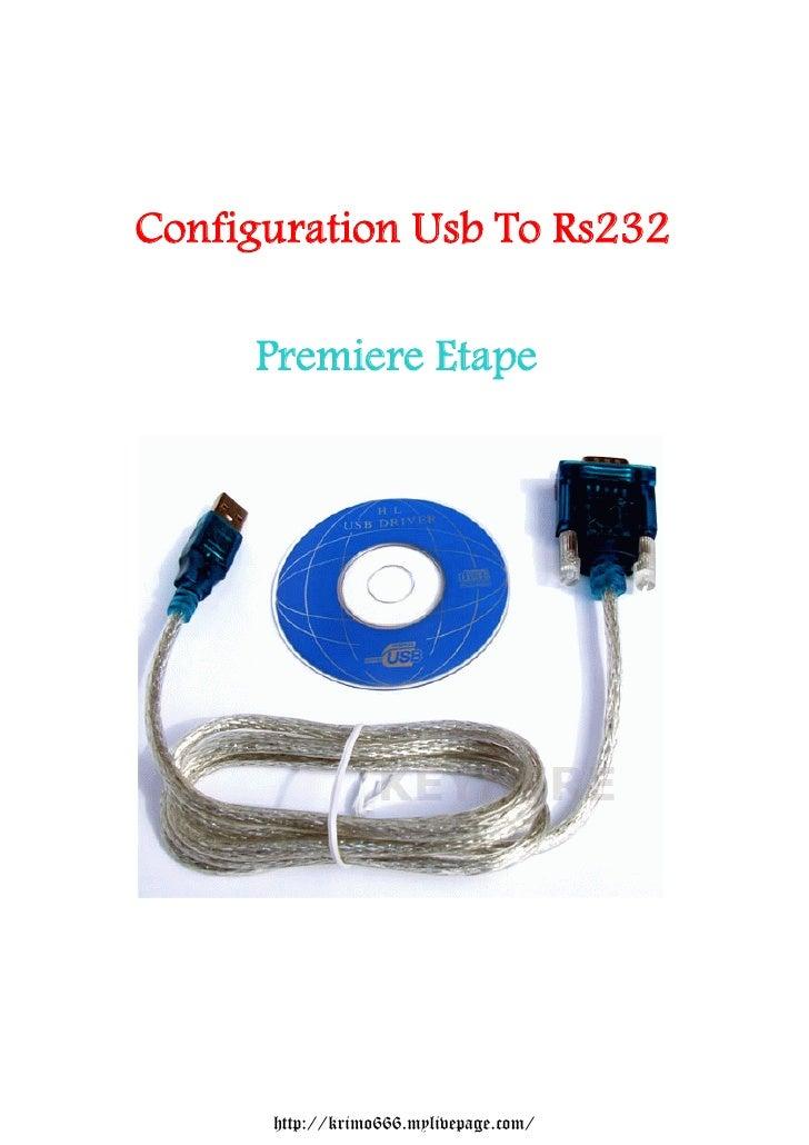 Configuration Usb To Rs232     Premiere Etape      http://krimo666.mylivepage.com/