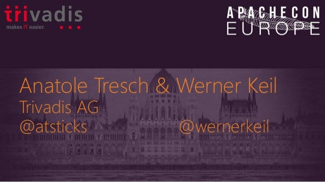 Anatole Tresch & Werner Keil Trivadis AG @atsticks @wernerkeil