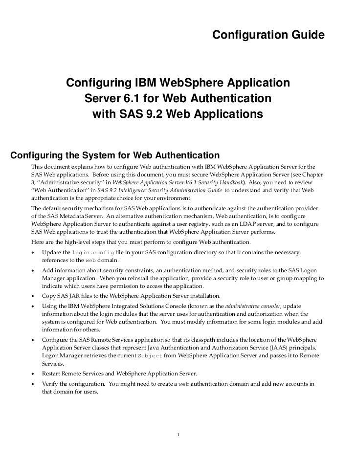 Configuration Guide                 Configuring IBM WebSphere Application                   Server 6.1 for Web Authenticat...