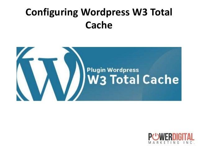 Configuring Wordpress W3 TotalCache