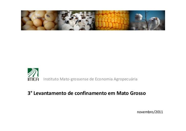 Instituto Mato-grossense de Economia Agropecuária3° Levantamento de confinamento em Mato Grosso                           ...