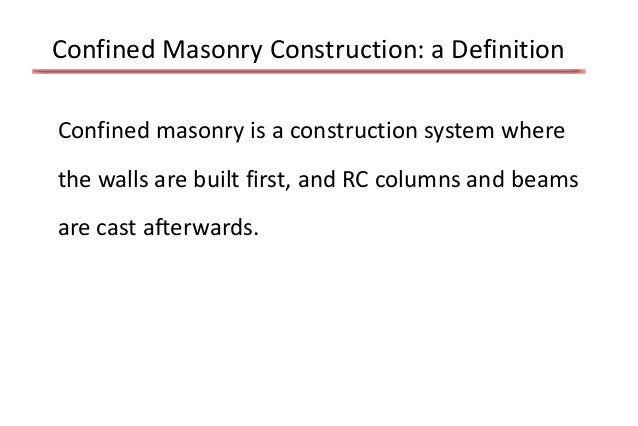 Masonry construction around the world for Definition construction
