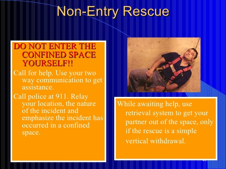 Confined Space Entry and Rescue