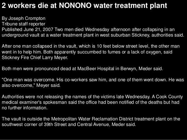 2 workers die at NONONO water treatment plant By Joseph Crompton Tribune staff reporter Published June 21, 2007 Two men di...