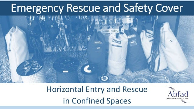 Horizontal Entry and Rescue in Confined Spaces Emergency Rescue and Safety Cover