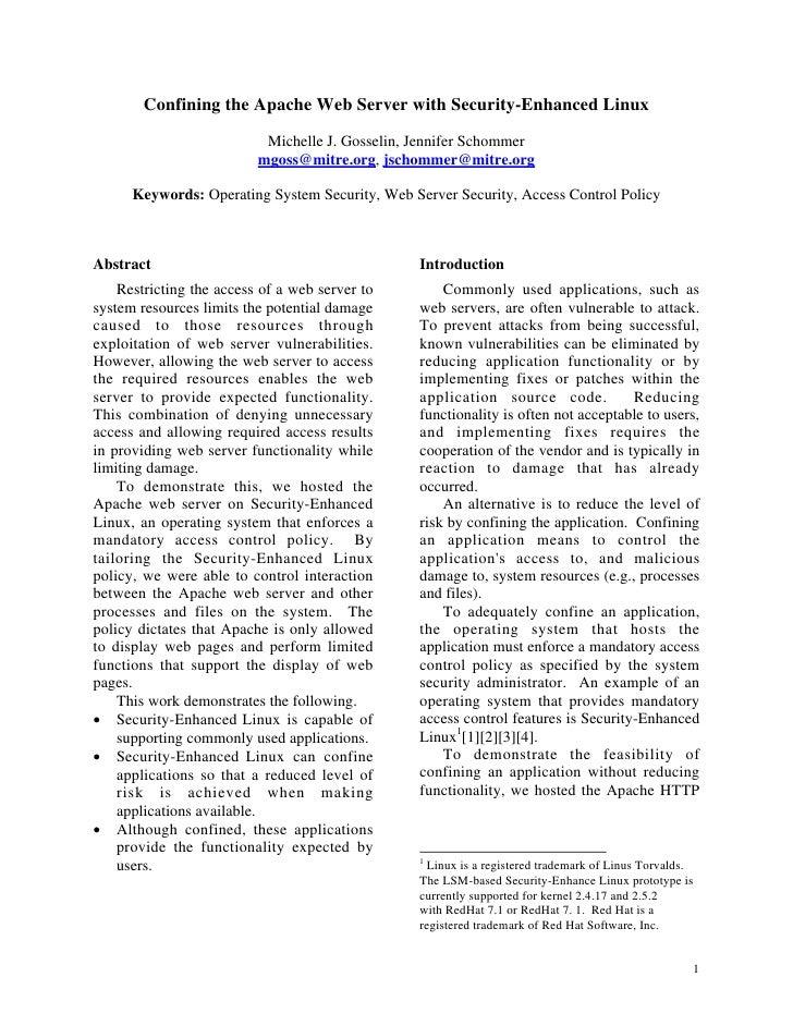 Confining the Apache Web Server with Security-Enhanced Linux                             Michelle J. Gosselin, Jennifer Sc...