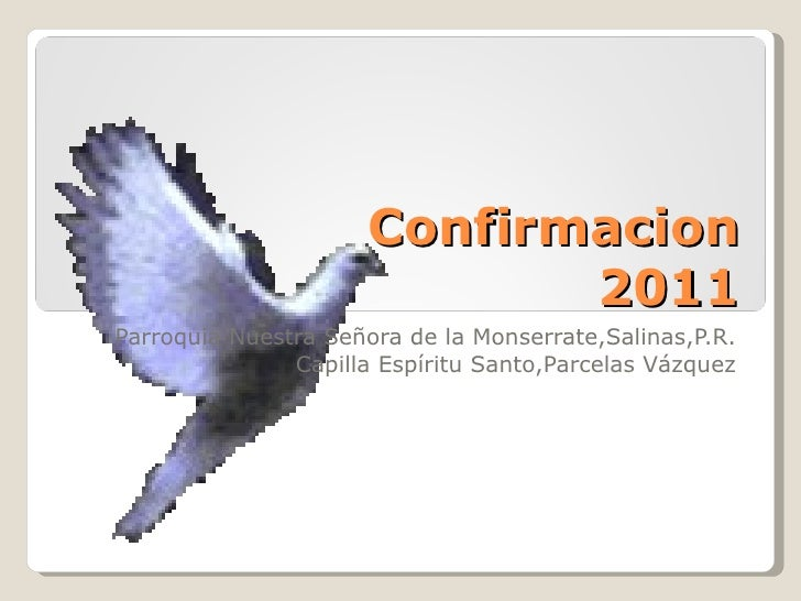 Confirmacion 2011 Parroquia Nuestra Señora de la Monserrate,Salinas,P.R. Capilla Espíritu Santo,Parcelas Vázquez