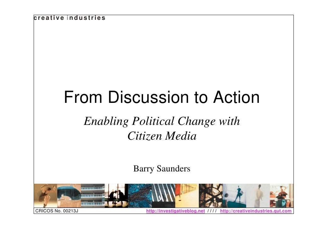 creative industries                From Discussion to Action                     Enabling Political Change with           ...
