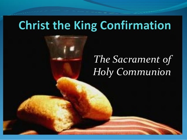 The Sacrament of Holy Communion