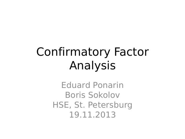 punctuality confirmatory factor analysis (2013) tested the factorial structure of a 20-item abbreviated version using  confirmatory factor analyses correspondingly, smits et al (2009) used  confirmatory.