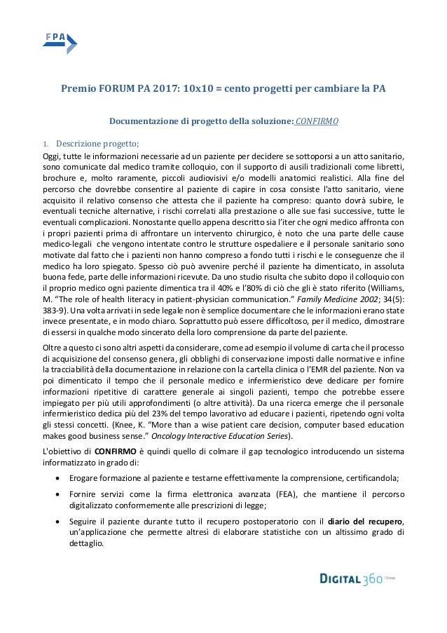 Premio FORUM PA 2017: 10x10 = cento progetti per cambiare la PA Documentazione di progetto della soluzione: CONFIRMO 1. De...