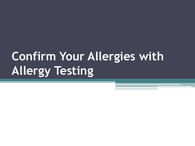 Confirm Your Allergies with Allergy Testing