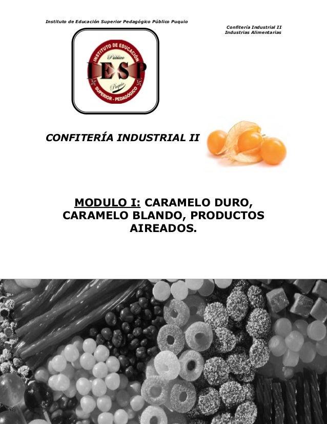 Instituto de Educación Superior Pedagógico Público Puquio  Confitería Industrial II  Industrias Alimentarias  1  CONFITERÍ...