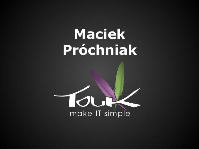 Maciek Próchniak