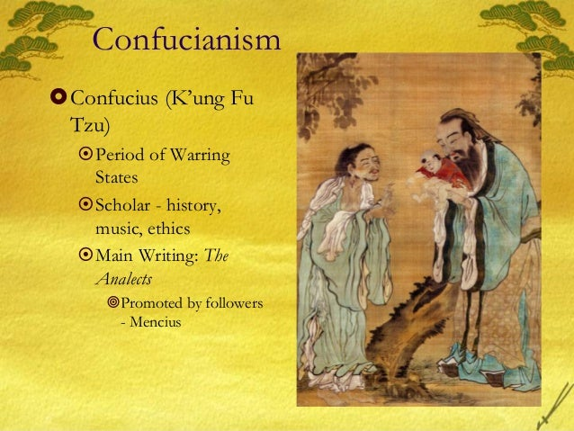 the idea of confucianism Confucianism, also known as ruism other movements, such as mohism which was later absorbed by taoism, developed a more theistic idea of heaven.