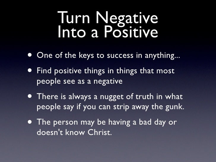 Turning A Bad Situation Into A Good One Quotes: Conflict
