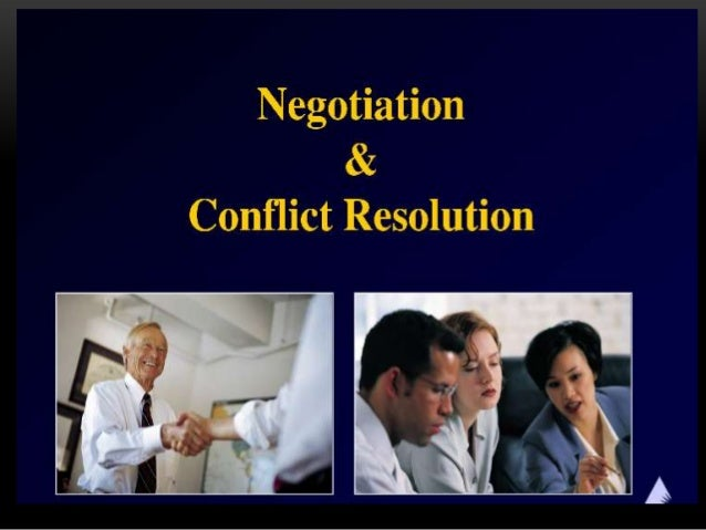 CONFLICT IS INEVITABLE, BUTCOMBAT IS OPTIONAL. – MAX LUCADE• Conflict seems to be everywhere these days.• Conflicts betwee...