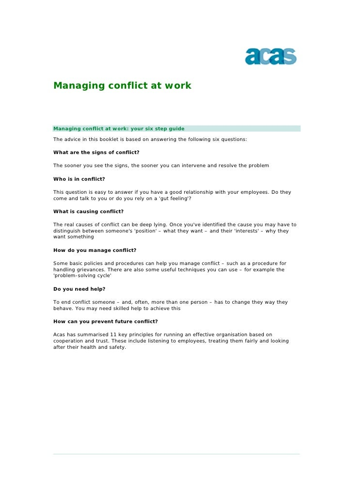 Managing conflict at work    Managing conflict at work: your six step guide  The advice in this booklet is based on answer...