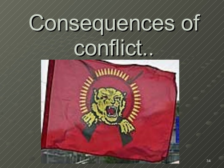 Consequences of conflict..