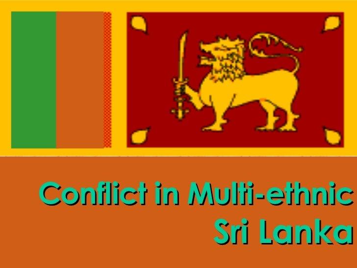 Conflict in Multi-ethnic Sri Lanka