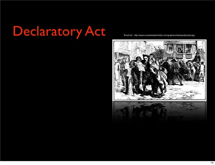 Declaratory Act Conflict in the Coloni...