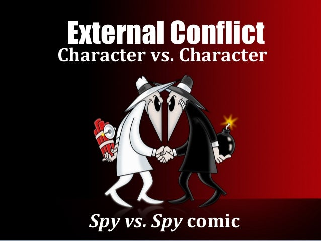 internal and external conflicts in the Free essay: conflict is not something that can be avoided, especially in fiction in fact, conflict is the main purpose of how a story came to be – without.