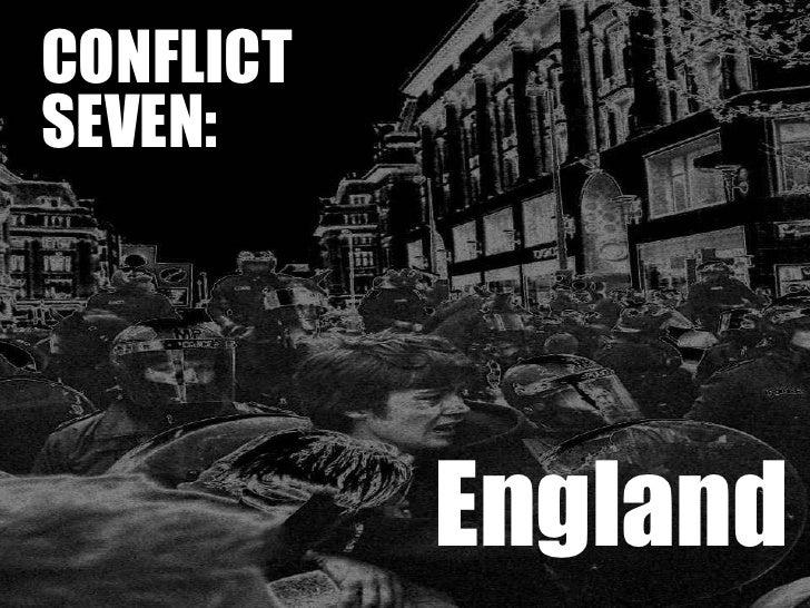 CONFLICT SEVEN: England