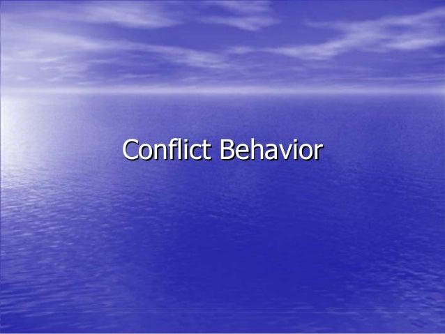 Conflict BehaviorConflict Behavior