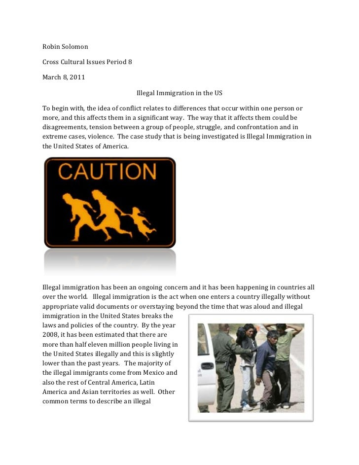 Robin Solomon<br />Cross Cultural Issues Period 8<br />March 8, 2011<br />Illegal Immigration in the US<br />To begin with...