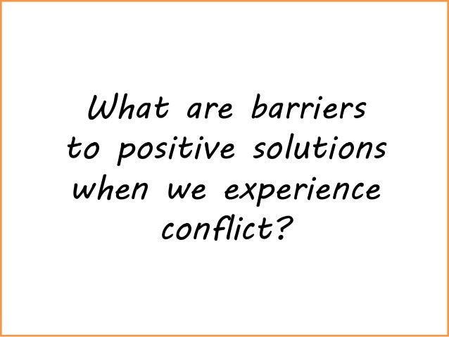 positive ways to resolve interpersonal conflict essay 2018-8-21 wikis  interpersonal relationships and conflict resolution  figure out a strategy for who is responsible for interpersonal conflict  here are two ways to.