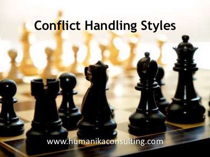 Conflict Handling Styles<br />www.humanikaconsulting.com<br />
