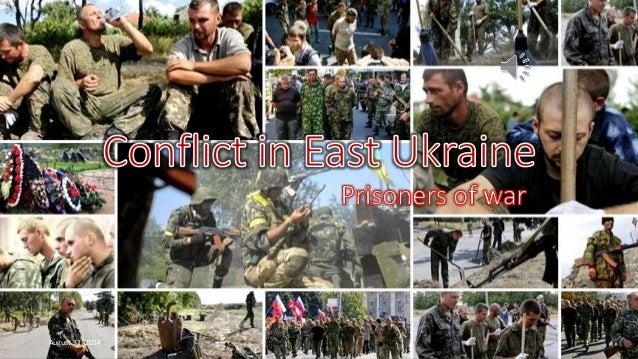 Conflict in East Ukraine  Prisoners of war  August 31, 2014 1