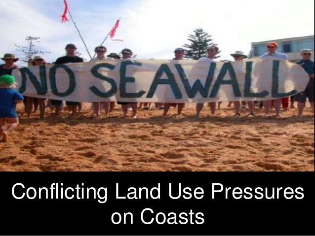 Conflicting Land Use Pressures on Coasts
