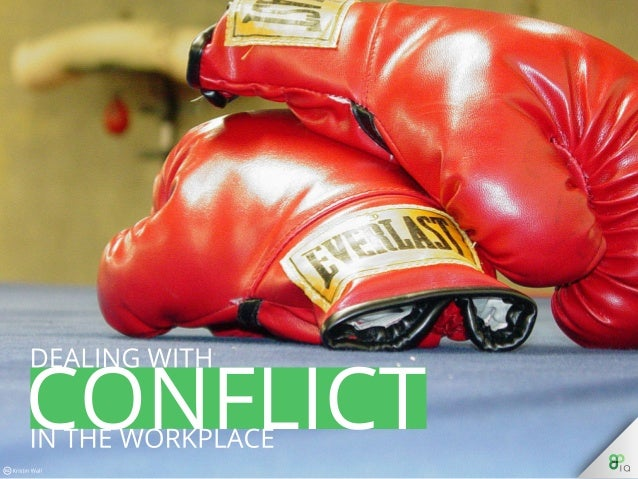 Management: Dealing with Conflict in the Workplace