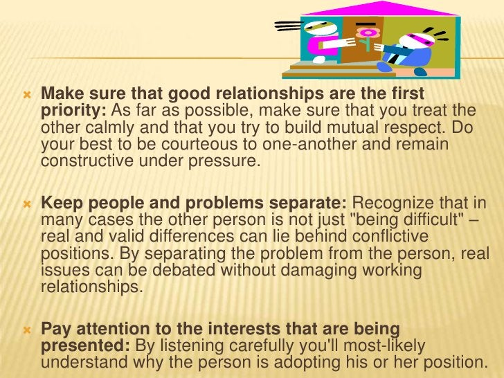 STEP . 3 AGREE TO THE PROBLEM.   This sounds like an obvious step, but often different    underlying needs, interests and...