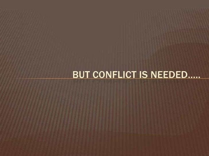 CONFLICT MANAGEMENT/ RESOLUTION