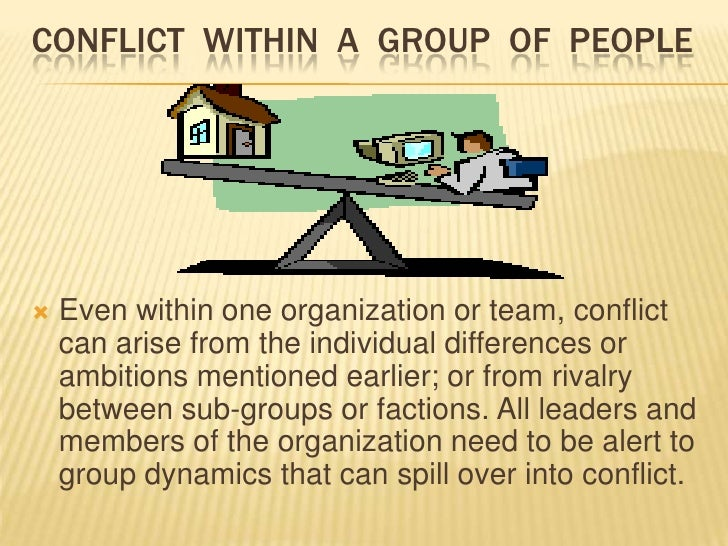 CAUSES OF CONFLICT……