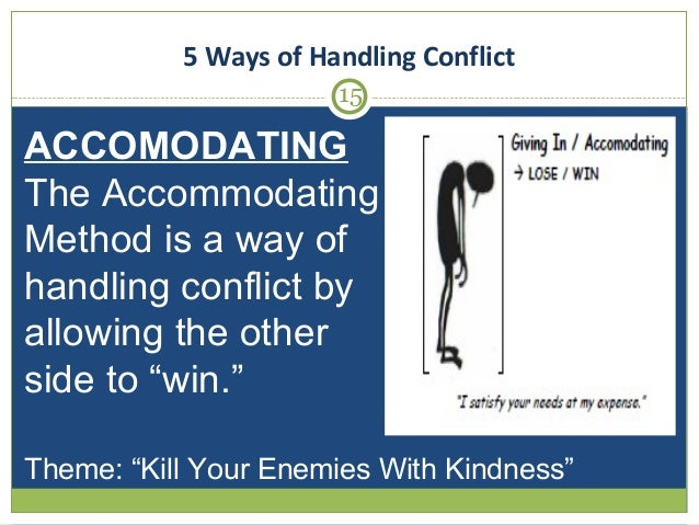 Accommodating in conflict